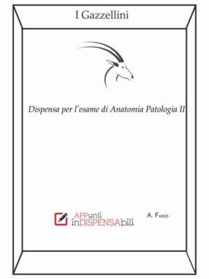 """I Gazzellini """"Anatomia Patologica II"""""""