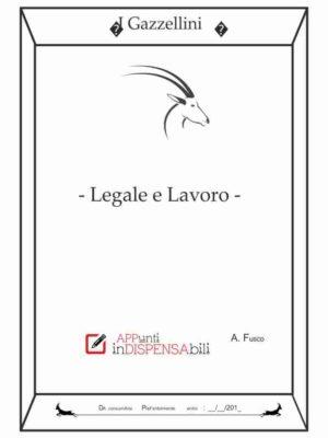 """I Gazzellini """"Legale – Lavoro"""""""