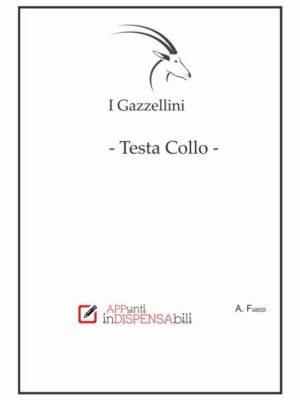 """I Gazzellini """"Testa Collo"""""""